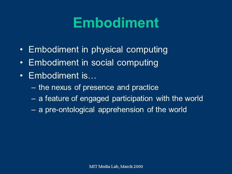 Embodiment Embodiment in physical computing