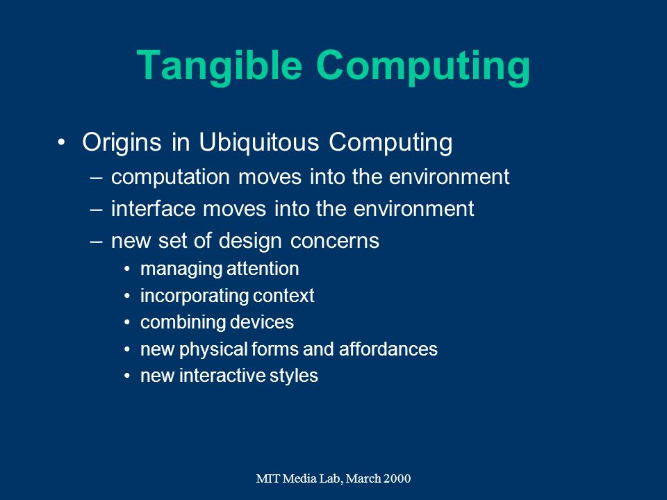 Tangible Computing Origins in Ubiquitous Computing
