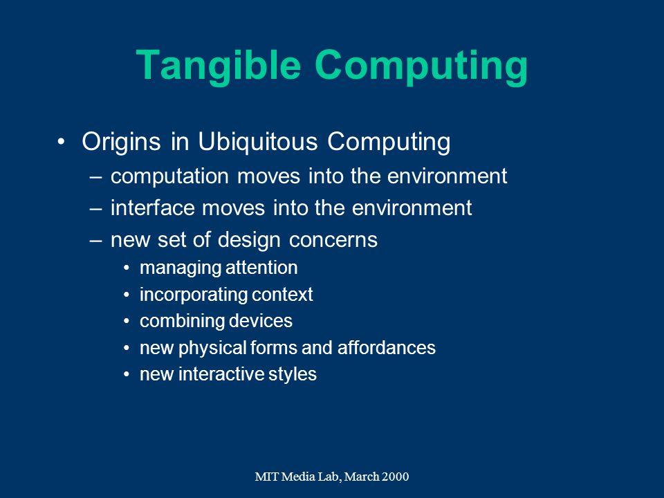 Tangible Computing Origins in Ubiquitous Computing