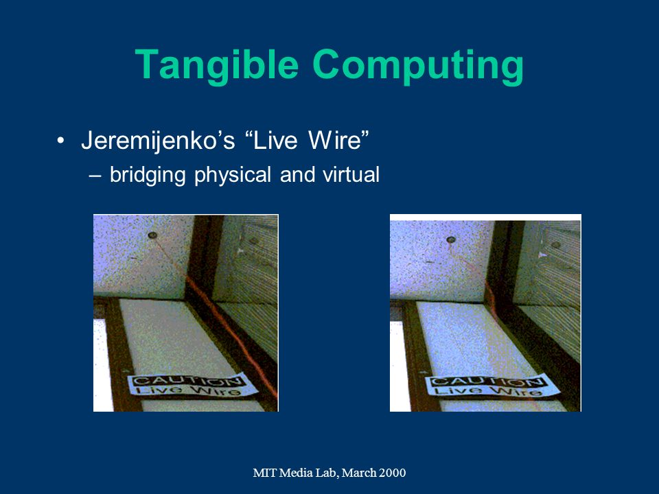 Tangible Computing Jeremijenko's Live Wire