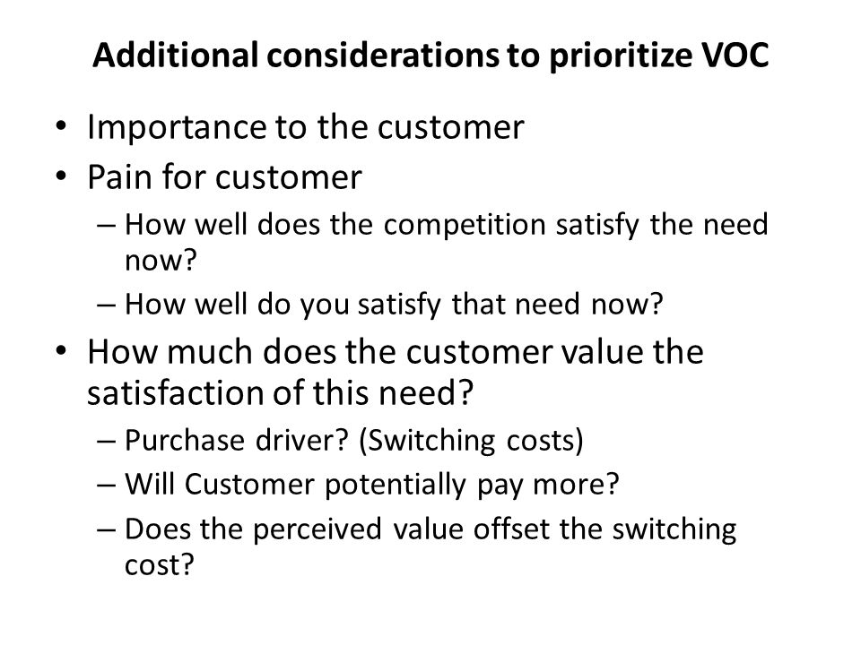 Additional considerations to prioritize VOC
