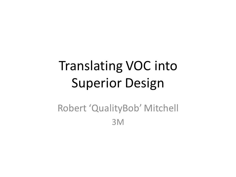 Translating VOC into Superior Design