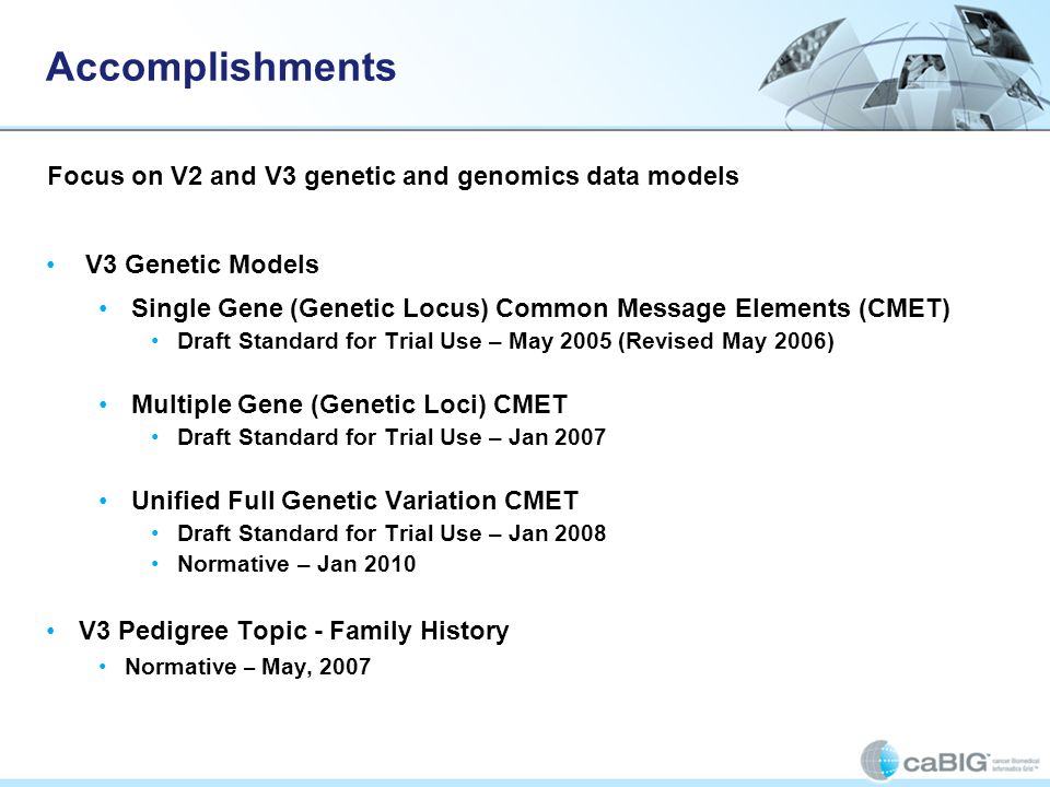 Accomplishments Focus on V2 and V3 genetic and genomics data models