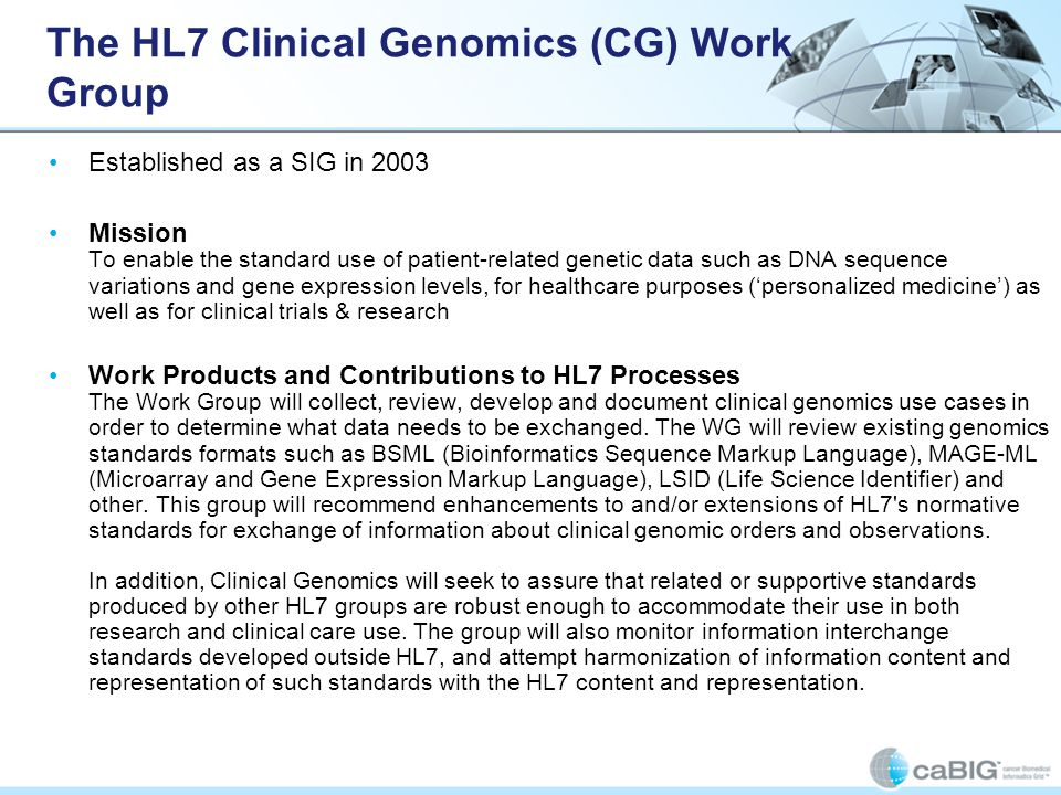 The HL7 Clinical Genomics (CG) Work Group