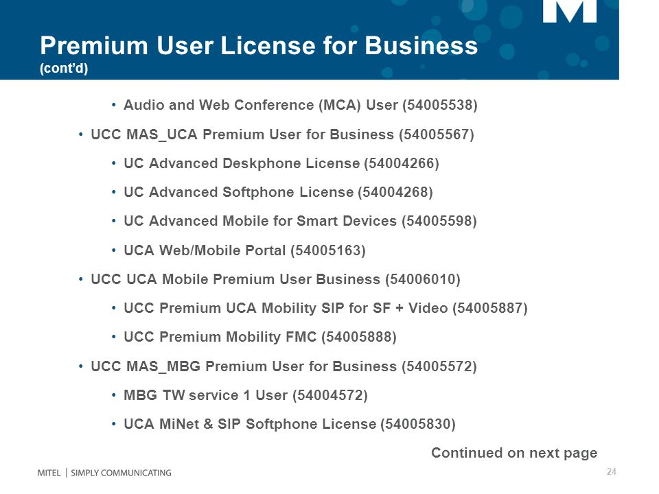 Premium User License for Business (cont'd)