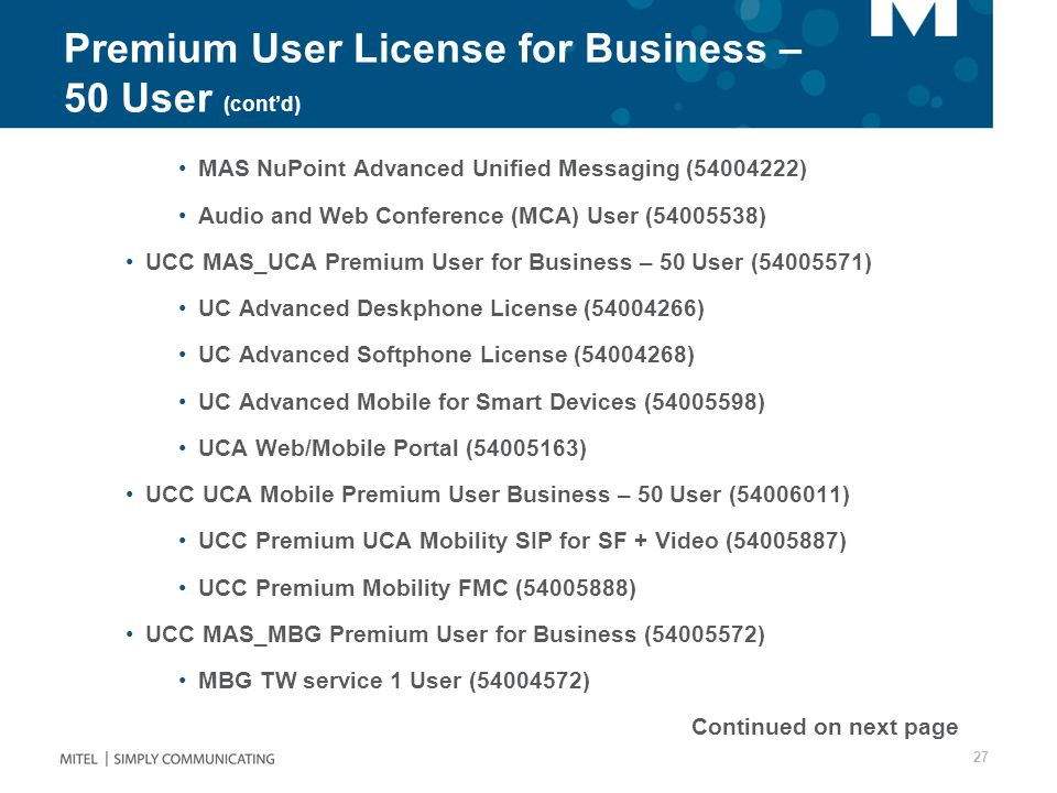 Premium User License for Business – 50 User (cont'd)