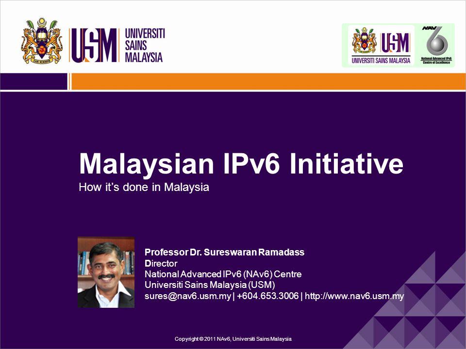 Copyright © 2011 NAv6, Universiti Sains Malaysia