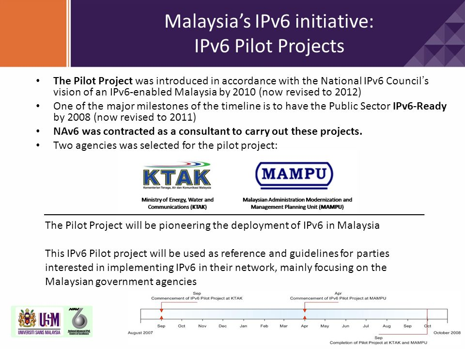 Malaysia's IPv6 initiative: IPv6 Pilot Projects