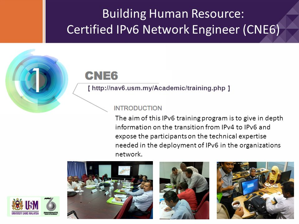 Building Human Resource: Certified IPv6 Network Engineer (CNE6)