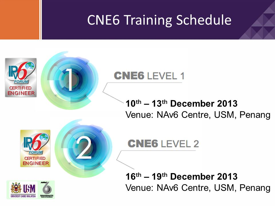 CNE6 Training Schedule 10th – 13th December 2013