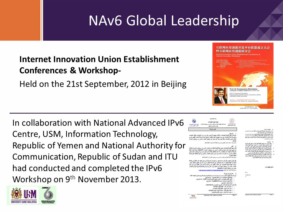 NAv6 Global Leadership Internet Innovation Union Establishment Conferences & Workshop- Held on the 21st September, 2012 in Beijing.