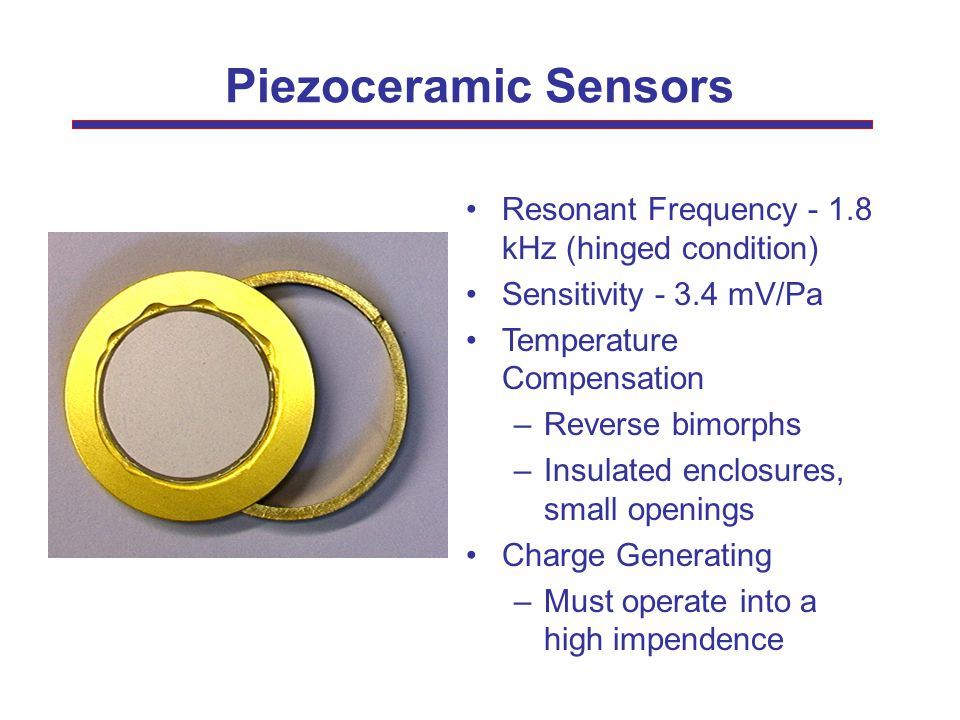 Piezoceramic Sensors Resonant Frequency - 1.8 kHz (hinged condition)