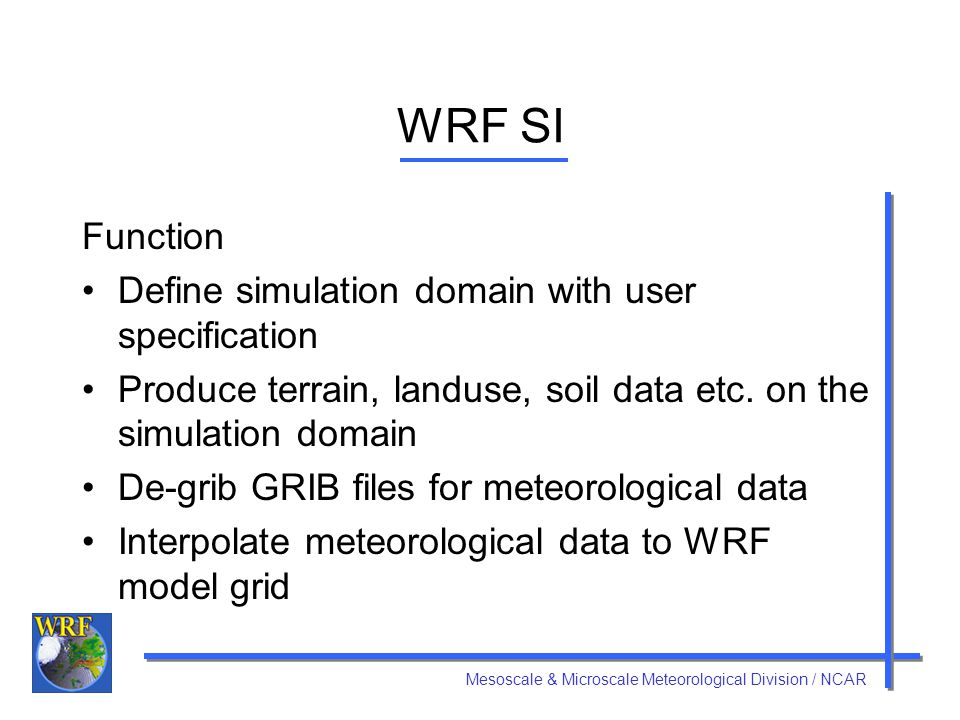 WRF SI Function Define simulation domain with user specification