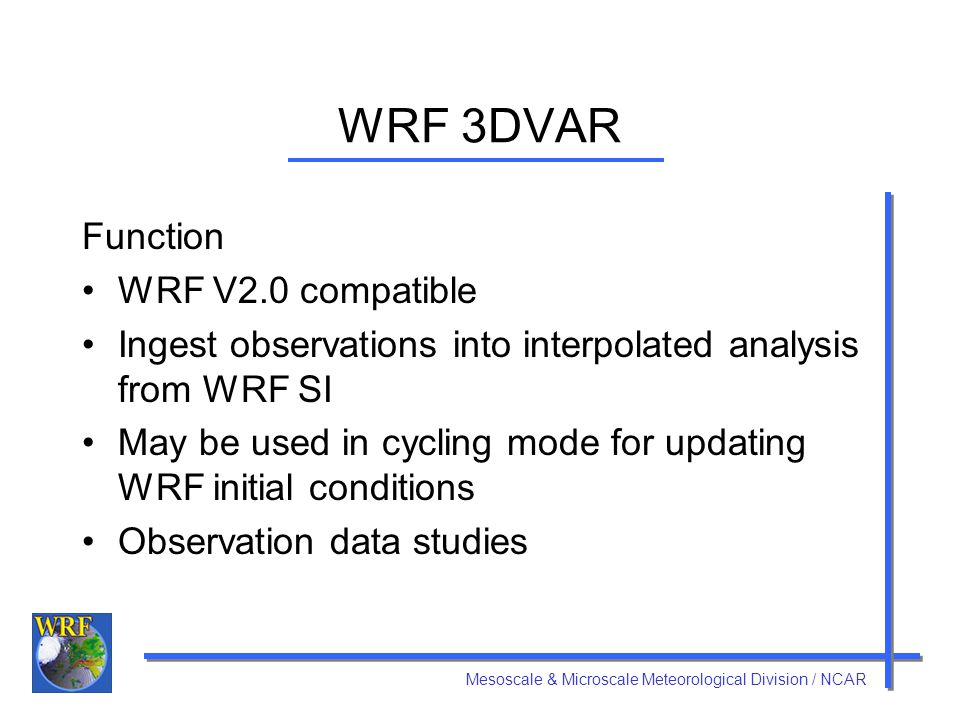 WRF 3DVAR Function WRF V2.0 compatible