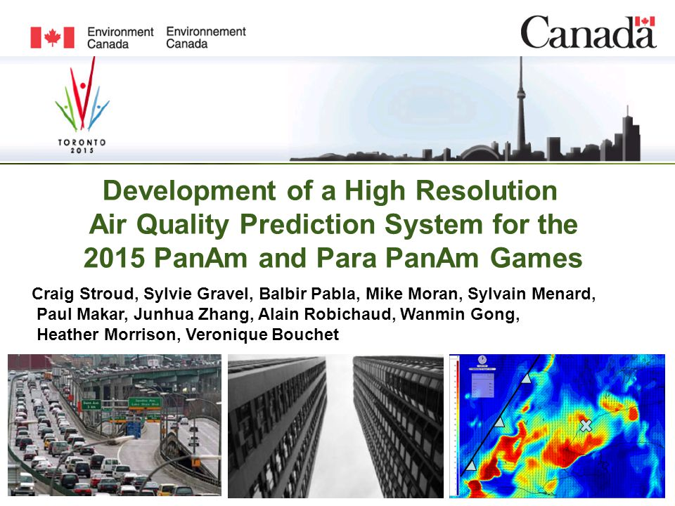 Development of a High Resolution Air Quality Prediction System for the 2015 PanAm and Para PanAm Games