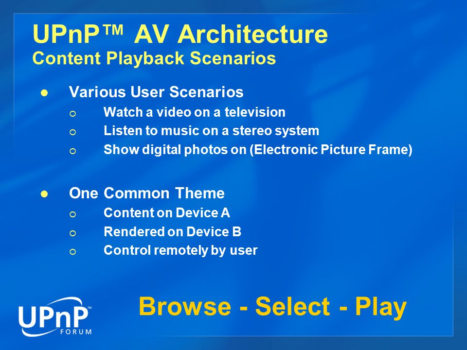 UPnP™ AV Architecture Content Playback Scenarios
