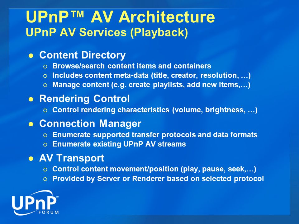 UPnP™ AV Architecture UPnP AV Services (Playback)
