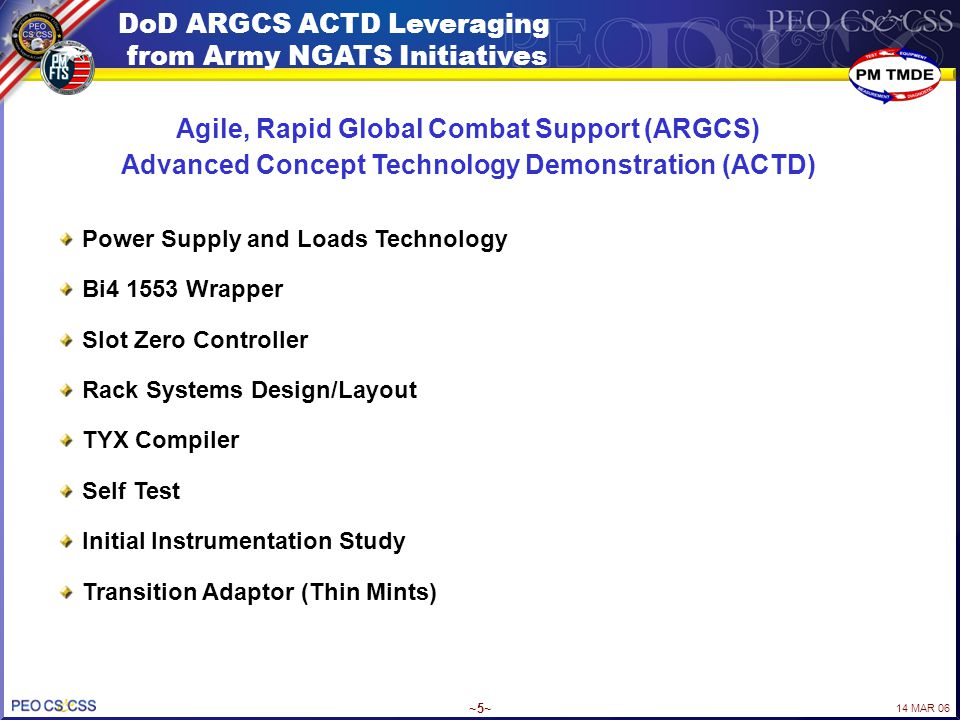 DoD ARGCS ACTD Leveraging from Army NGATS Initiatives