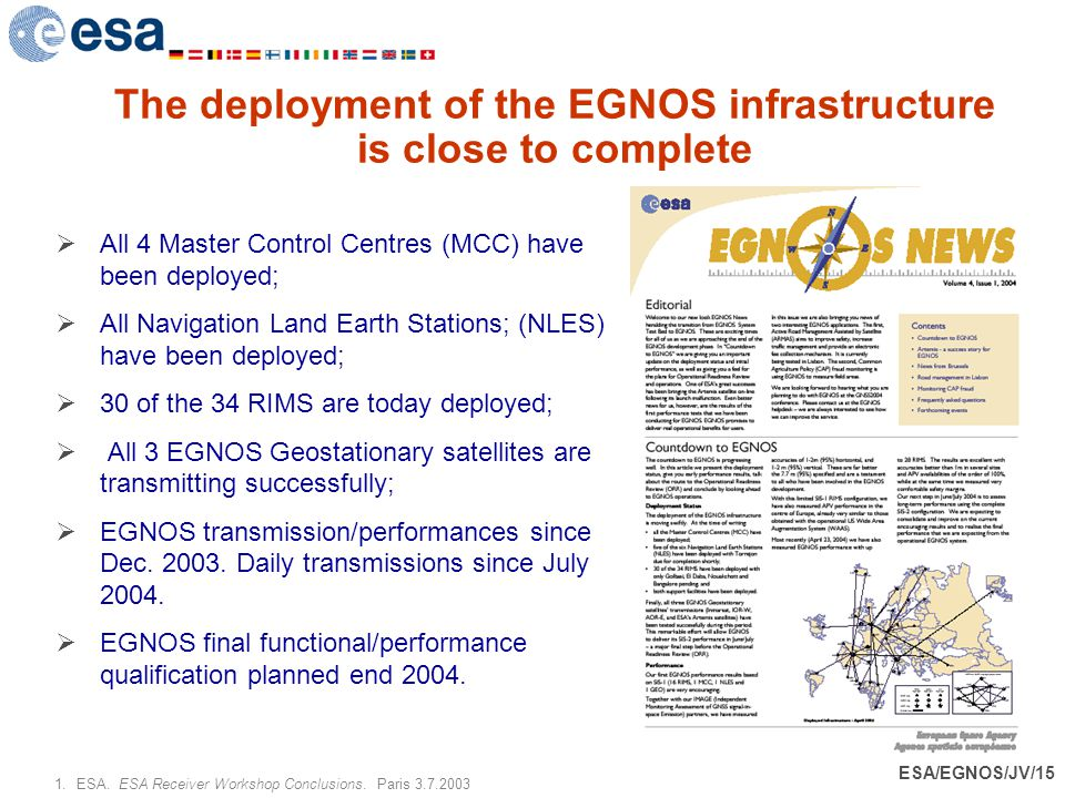 The deployment of the EGNOS infrastructure is close to complete