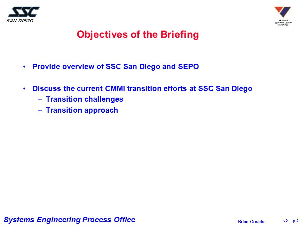 Objectives of the Briefing