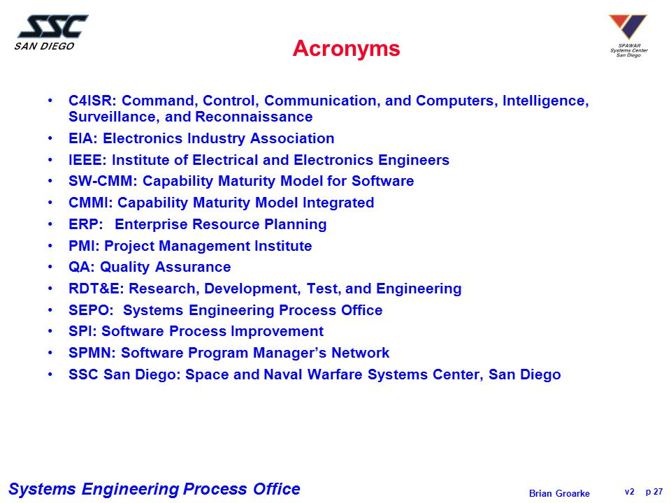 Acronyms C4ISR: Command, Control, Communication, and Computers, Intelligence, Surveillance, and Reconnaissance.