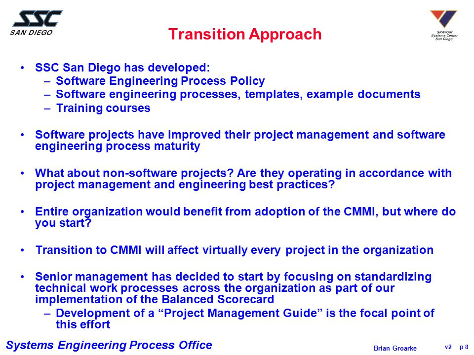 Transition Approach SSC San Diego has developed: