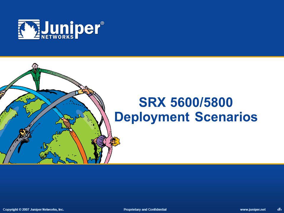 SRX 5600/5800 Deployment Scenarios