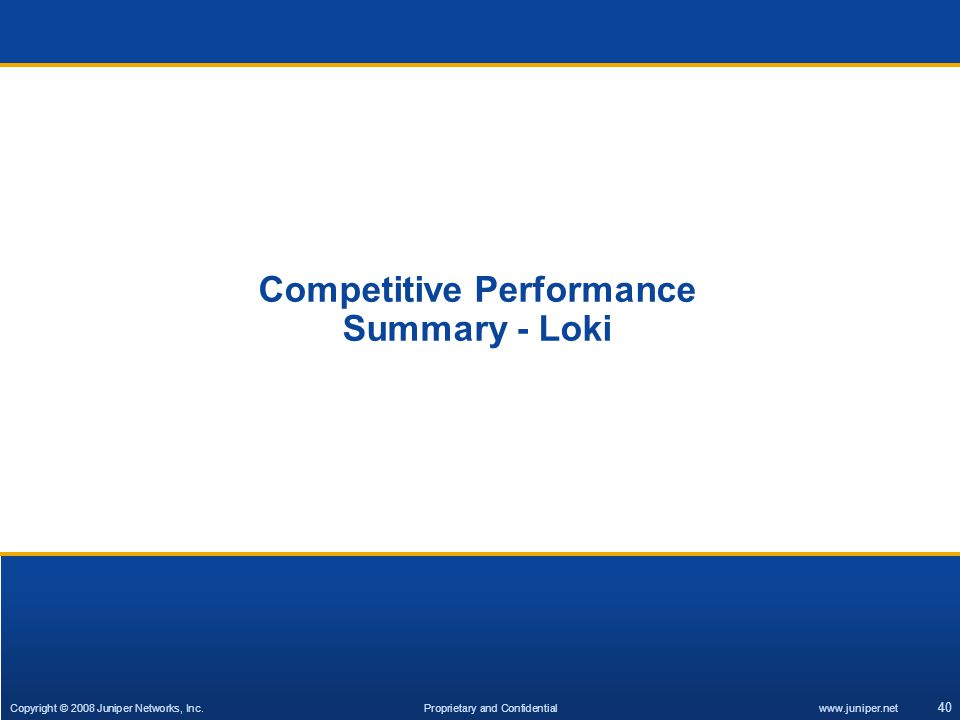 Competitive Performance Summary - Loki