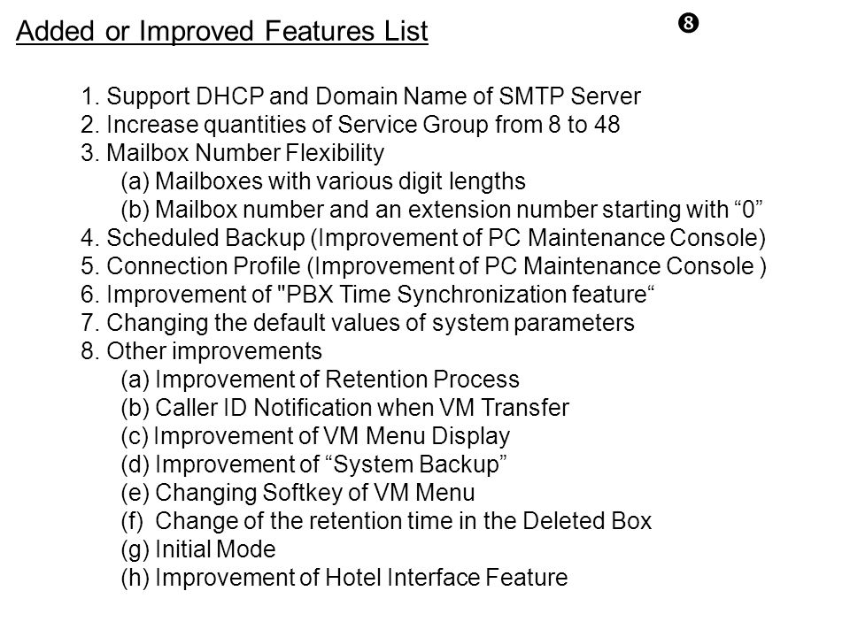 Added or Improved Features List