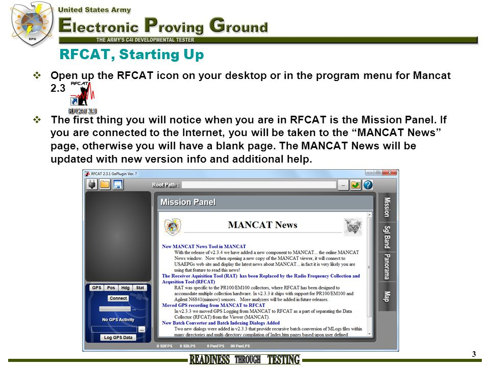 RFCAT, Starting Up Open up the RFCAT icon on your desktop or in the program menu for Mancat 2.3.