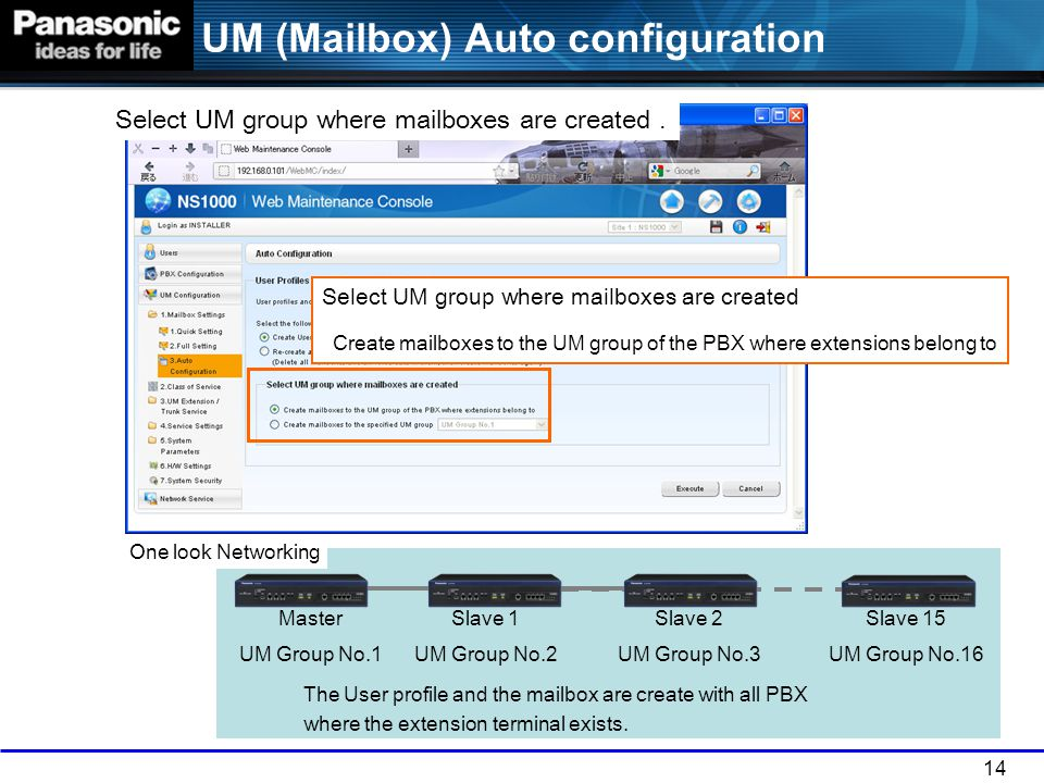 Select UM group where mailboxes are created .