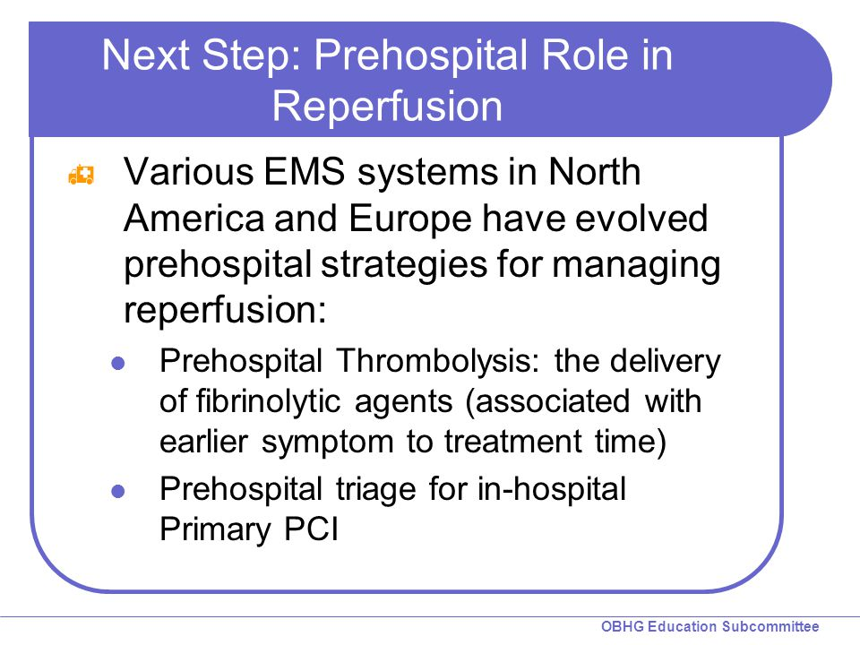 Next Step: Prehospital Role in Reperfusion