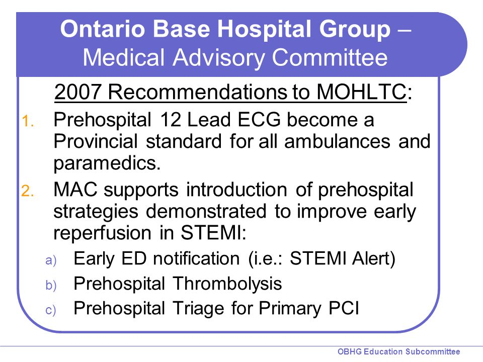 Ontario Base Hospital Group – Medical Advisory Committee