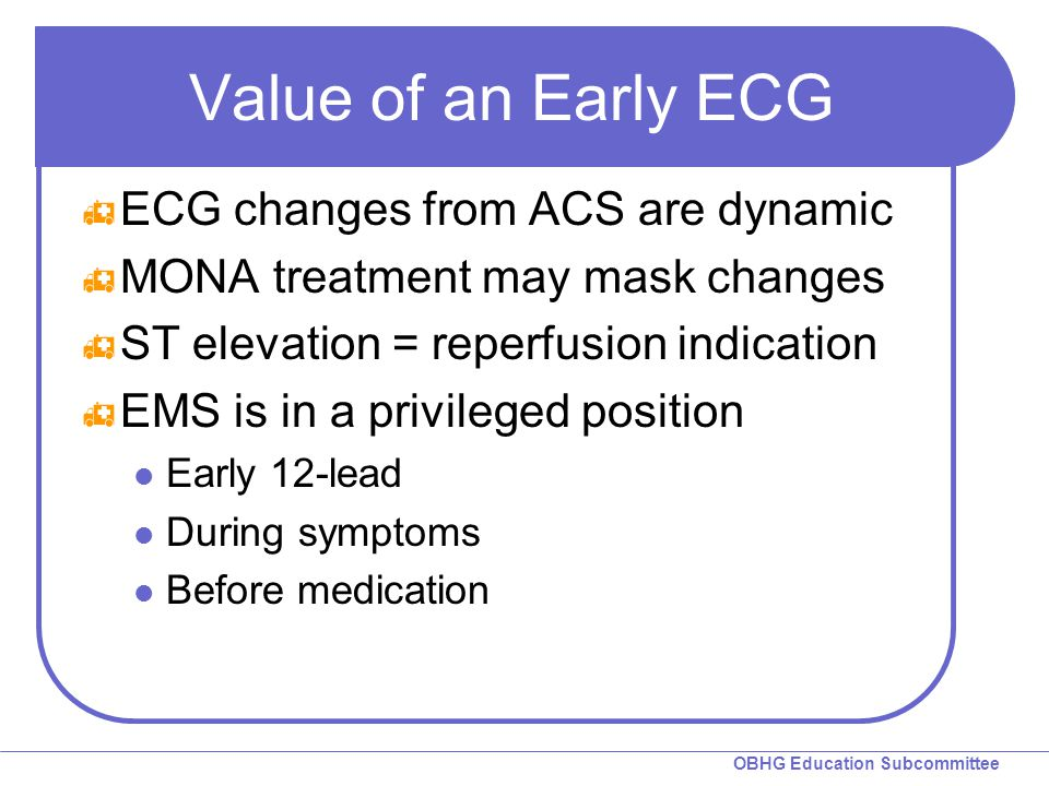 Value of an Early ECG ECG changes from ACS are dynamic