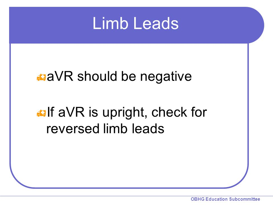 Limb Leads aVR should be negative