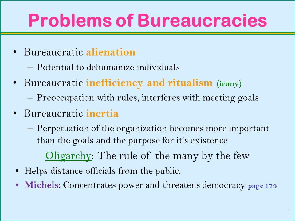 Problems of Bureaucracies