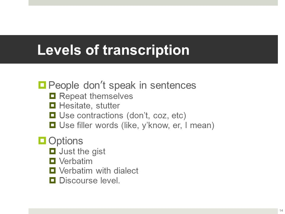 Levels of transcription