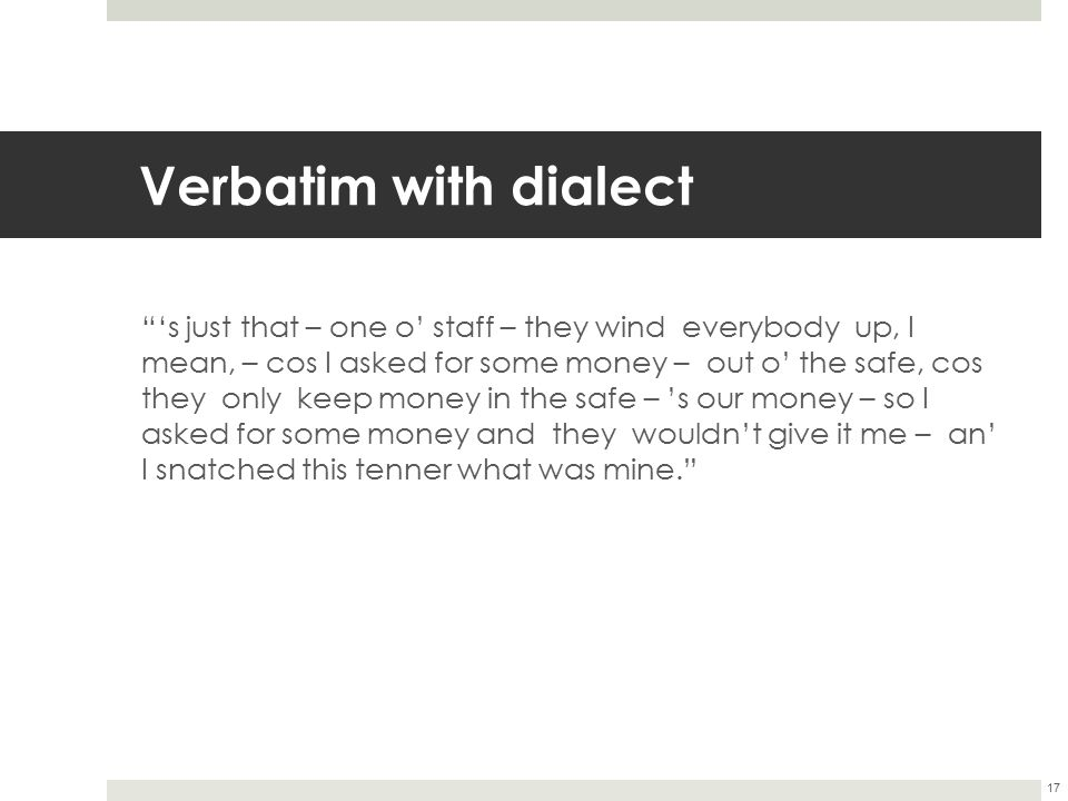 Verbatim with dialect
