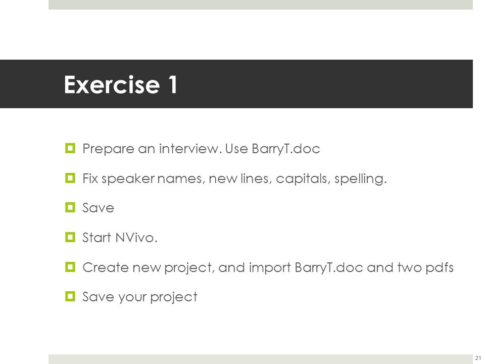 Exercise 1 Prepare an interview. Use BarryT.doc