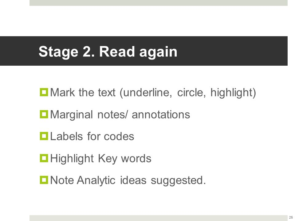 Stage 2. Read again Mark the text (underline, circle, highlight)