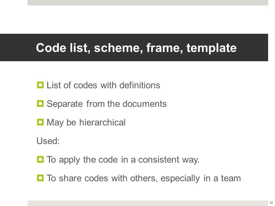 Code list, scheme, frame, template