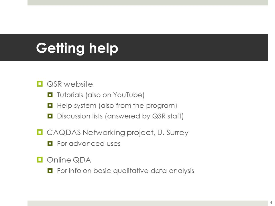 Getting help QSR website CAQDAS Networking project, U. Surrey