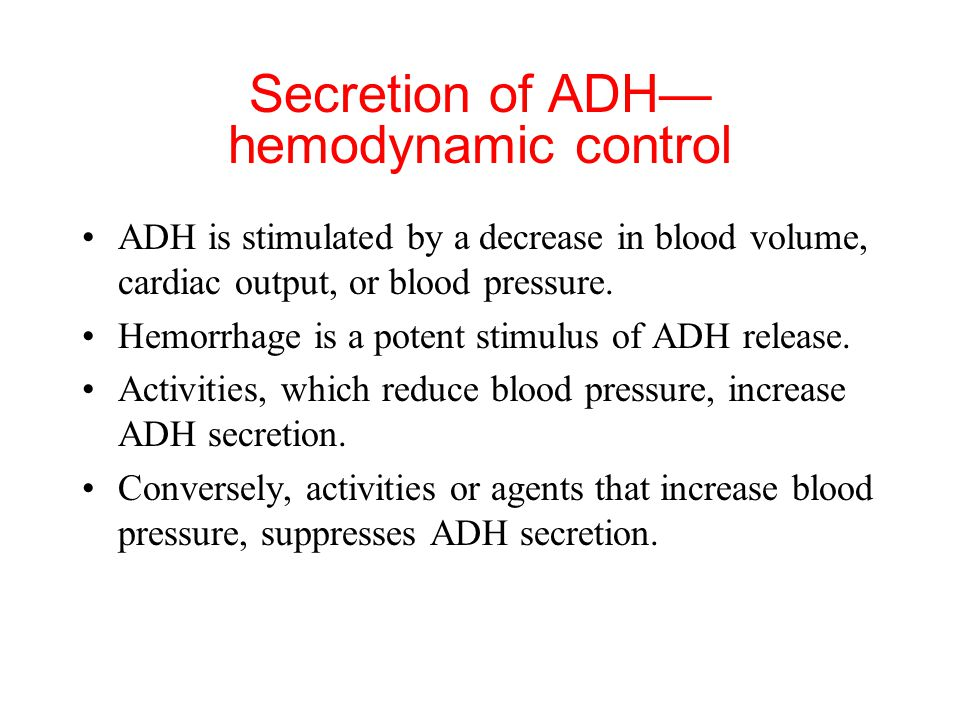 Secretion of ADH—hemodynamic control