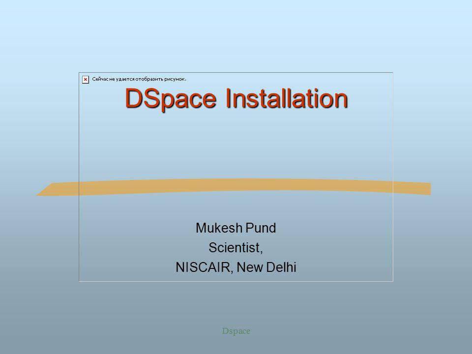 Mukesh Pund Scientist, NISCAIR, New Delhi