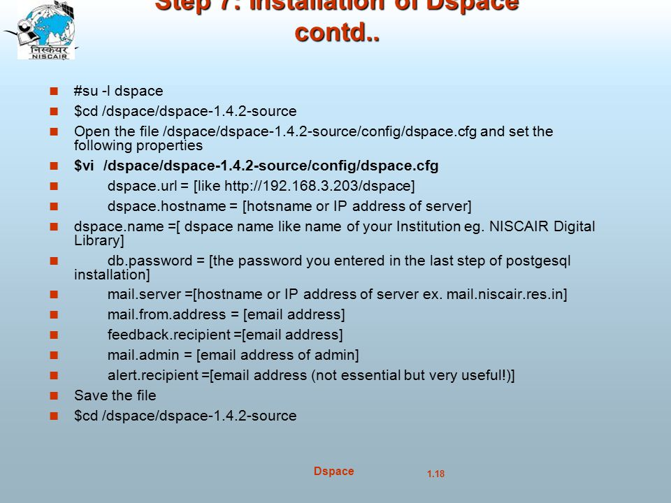 Step 7: Installation of Dspace contd..