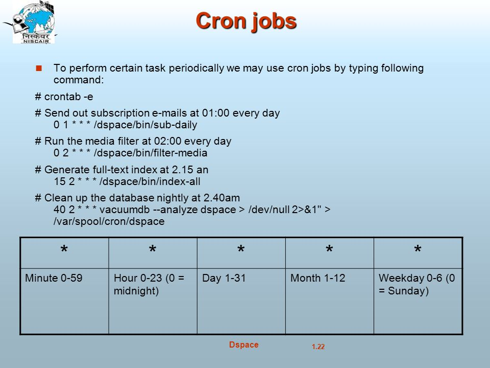 Cron jobs To perform certain task periodically we may use cron jobs by typing following command: # crontab -e.
