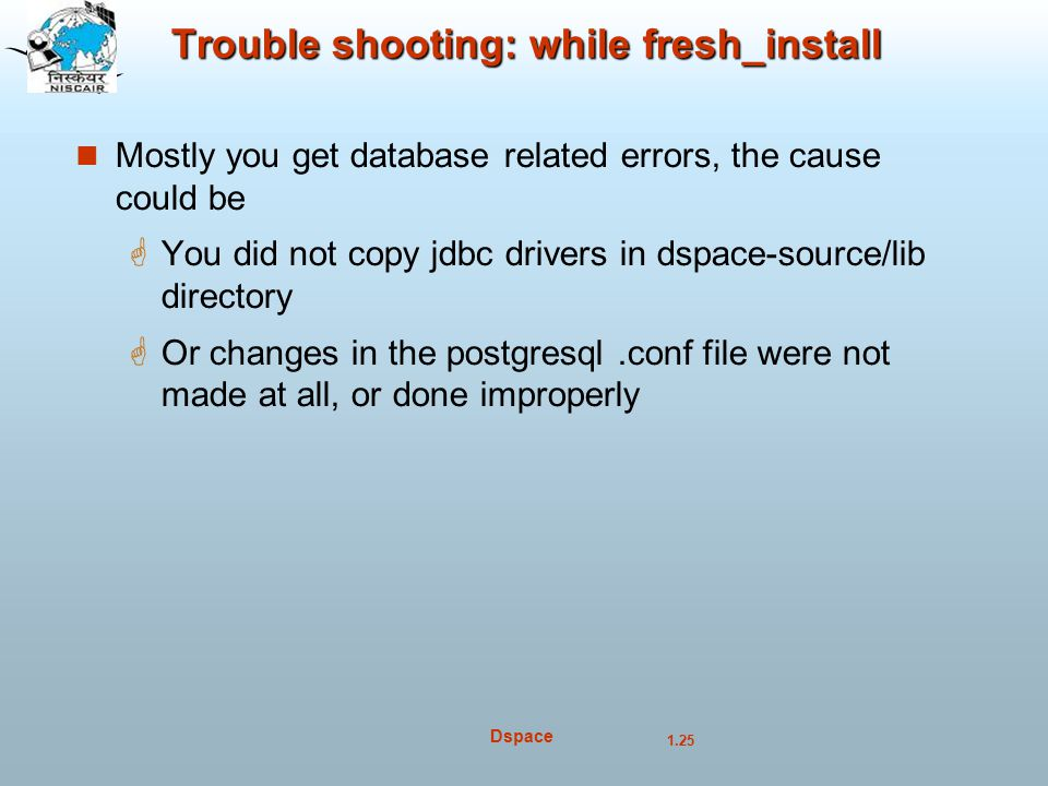Trouble shooting: while fresh_install