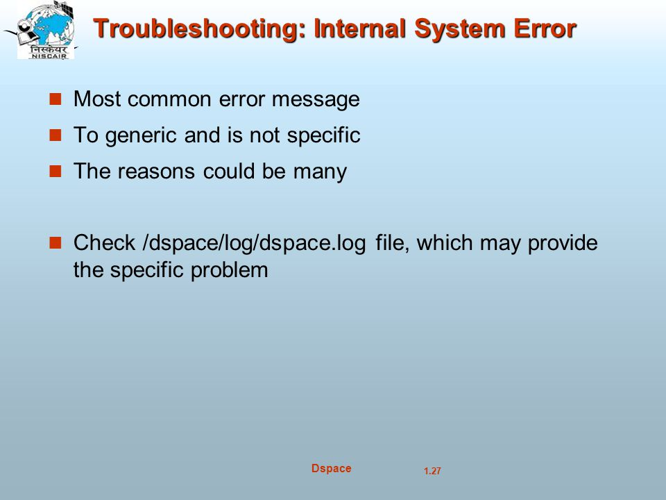 Troubleshooting: Internal System Error