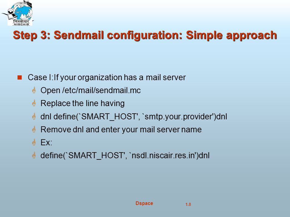 Step 3: Sendmail configuration: Simple approach