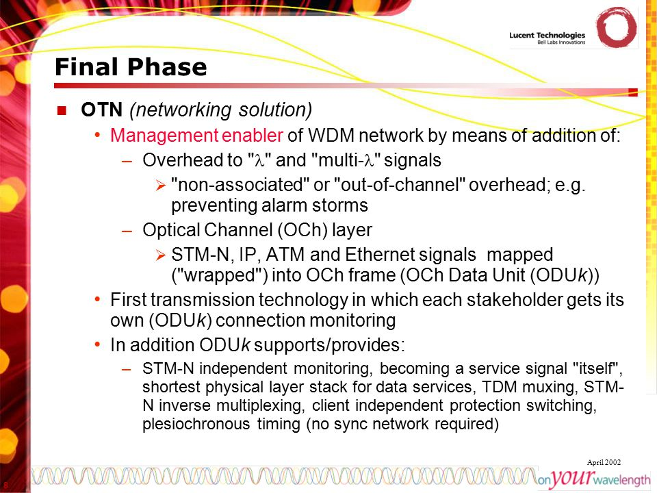 Final Phase OTN (networking solution)